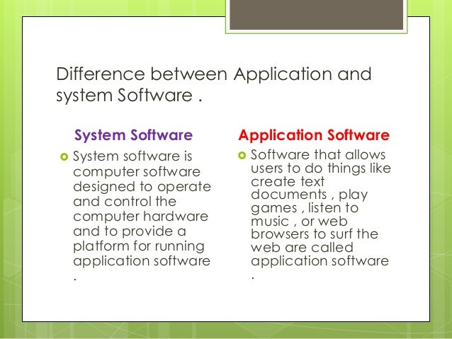 Difference between application and system program